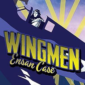 Wingmen Audiobook