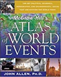 McGraw- Hill's Atlas of World Events, John L. Allen, 0071455558