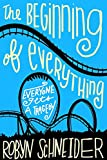 The Beginning of Everything by  Robyn Schneider in stock, buy online here