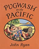 img - for Pugwash in the Pacific book / textbook / text book