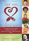 Love Me, Feed Me, Katja Rowell, 0615691315