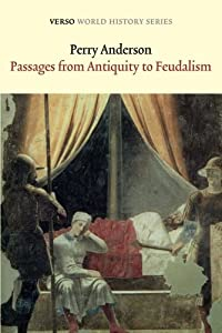 Passages from Antiquity to Feudalism (Verso World History Series) by Verso