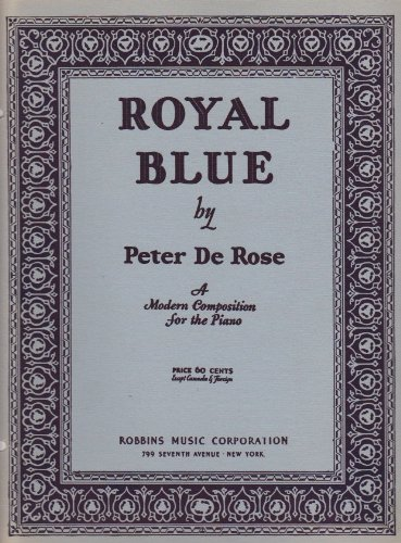 Royal Blue, A Modern Composition for the ()