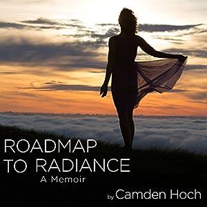 Roadmap to Radiance Audiobook