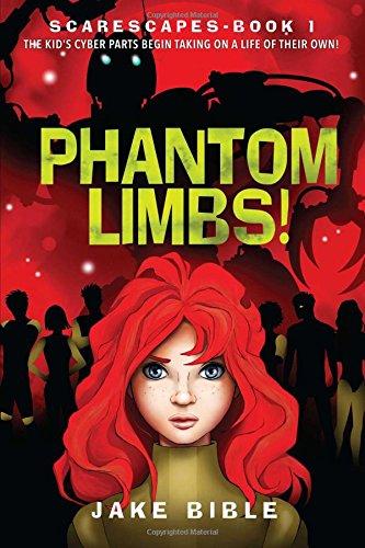 ScareScapes Book One: Phantom Limbs! ebook