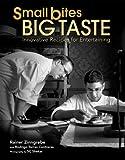 Small Bites Big Taste, Rainer Zinngrebe and Rodrigo Torres Contreras, 9812615261