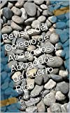 img - for Revista del Colegio de Abogados y Abogadas de Puerto Rico: Conmemorativo del Centenario de la Revista (Spanish Edition) book / textbook / text book