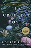 The Cruelest Month, Louise Penny, 0312573502