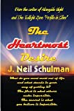 The Heartmost Desire, J. Neil Schulman, 1584452072
