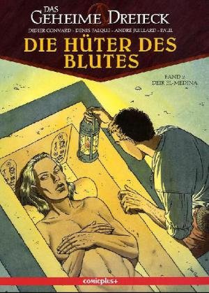 Das geheime Dreieck, Die Hüter des Blutes - Deir El-Medina Taschenbuch – 2010 Didier Convard Denis Falque Patrick Jusseaume Comicplus+
