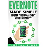 Evernote: Made Simple: Master Time Management and Productivity (Evernote 2016)