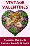 VINTAGE VALENTINES: Valentine's Day Cards, Customs, Legends & Poetry (Vintage Memories)