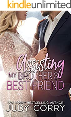 Assisting My Brother's Best Friend: Sweet Romance (A Second Chance for the Rich and Famous)