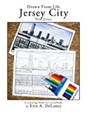 Drawn From Life Jersey City: a coloring book for everybody