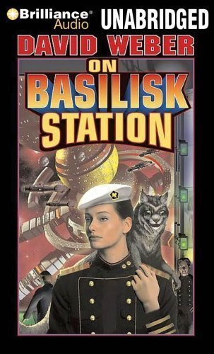 On Basilisk Station (Honor Harrington Series) Unabridged Edition by Weber, David published by Brilliance Audio on CD Unabridged Audio CD