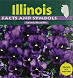 Illinois Facts and Symbols (The States and Their Symbols)