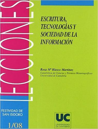 Amazon libros para descargar en el kindle Escritura, tecnología y sociedad de la información (Florilogio) iBook