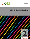 CK-12 Basic Algebra, Volume 2 Of 2