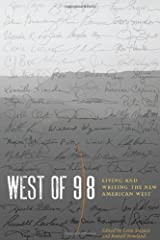 West of 98: Living and Writing the New American West Paperback