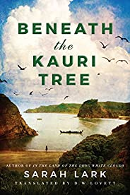 Beneath the Kauri Tree (The Sea of Freedom Trilogy Book 2)