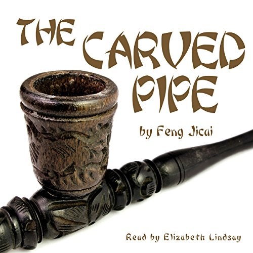 The Carved Pipe
