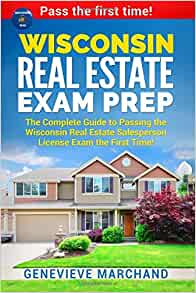 Wisconsin Real Estate Exam Prep: The Complete Guide to