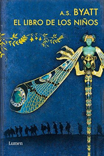 El libro de los niños (Spanish Edition) by [Byatt, A. S