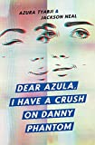 Dear Azula, I Have a Crush on Danny Phantom