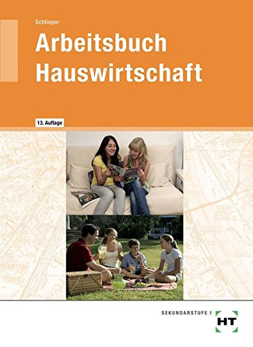 Arbeitsbuch Hauswirtschaft  7.   10. Jahrgangsstufe