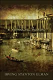 img - for A Tango in Time: a romantic history book / textbook / text book