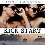 Kick Start: Dangerous Ground, Book 5   Josh Lanyon