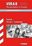 Vergleichsarbeiten VERA 8. Klasse: VERA 8 Gymnasium - Deutsch Version C mit MP3-CD
