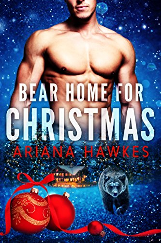 Bear Home for Christmas: BBW Holiday Paranormal Bear Shifter Romance (Christmas Bear Shifter Romance Book - Girl Lakeville
