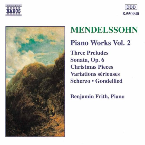 Mendelssohn Sonata - Mendelssohn: Sonata In E Major / Variations Serieuses / Preludes And Etudes, Op. 104