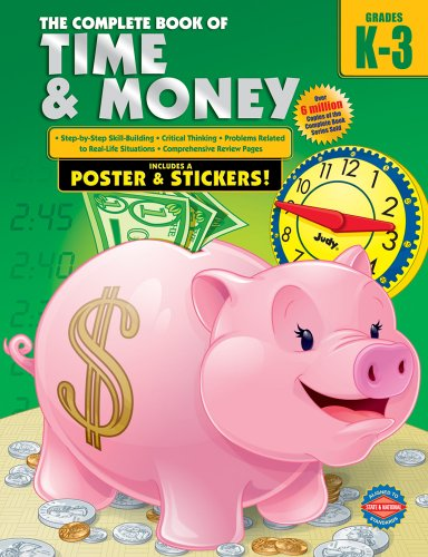 - The Complete Book of Time and Money, Grades K-3