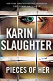 Pieces of Her: A Novel by  Karin Slaughter in stock, buy online here