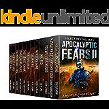 Apocalyptic Fears II: Select Novels and Novellas: A Multi-Author Box Set