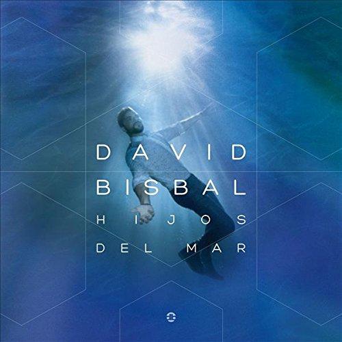 David Bisbal - Hijos Del Mar - Zortam Music