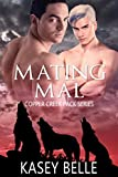 Mating Mal (Copper Creek Pack Book 5)
