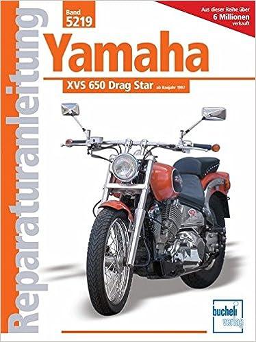 Reparaturanleitungen Yamaha XVS 650 Drag Star ab 1997