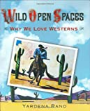 Wild Open Spaces, Yardena Rand, 1932991441