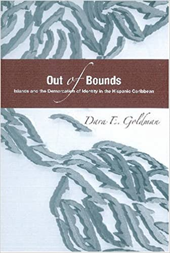 Out of Bounds Islands and the Demarcation of Identity in the Hispanic Caribbean