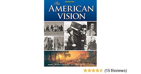 amazon com the american vision 9780078799846 joyce appleby alan rh amazon com american vision textbook guided reading answers glencoe american vision guided reading answers