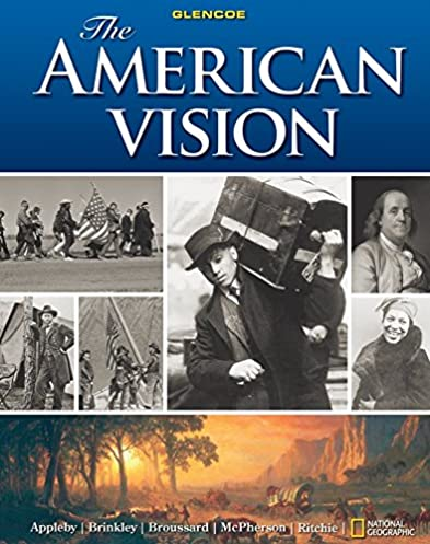 amazon com the american vision 9780078799846 joyce appleby alan rh amazon com American Vision Owl The American Vision Glencoe McGraw-Hill