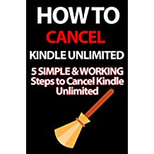 How to Cancel Kindle Unlimited: 5 SIMPLE & WORKING Ways Steps to Cancel Kindle Unlimited (NO HYPE NO BS)
