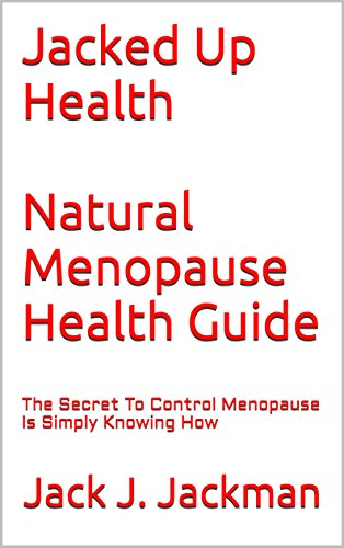 Jacked Health Natural Menopause Guide ebook