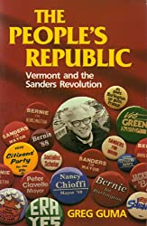 The People's Republic: Vermont and the Sanders Revolution