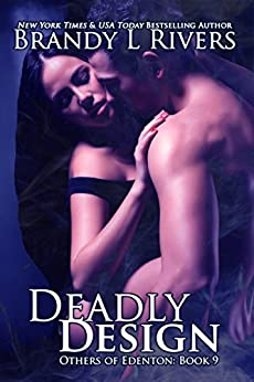 Deadly Design (Others of Edenton Book 9) by [Rivers, Brandy L]