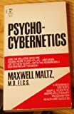 Psycho-Cybernetics, Maxwell Maltz, 0671472135