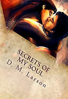 Secrets of My Soul: Great Plays for the Stage by [Larson, D.]
